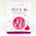 Bachelorette Bride To Be Flashing Light-Up Button